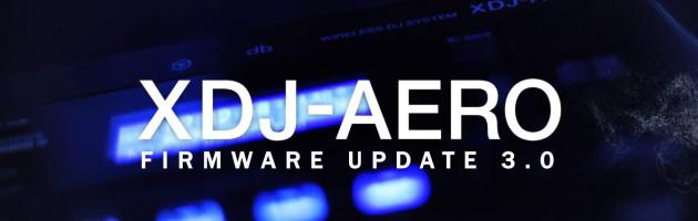 XDJ-AERO ab sofort über App fernsteuerbar