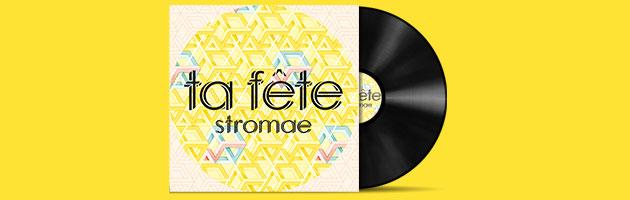 Stromae – Ta Fête
