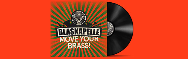 Blaskapelle – Move Your Brass