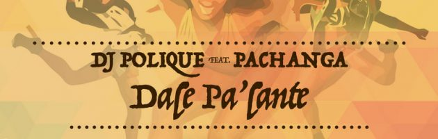 DJ POLIQUE featured PACHANGA